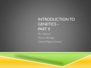 Introduction to genetics - Part II