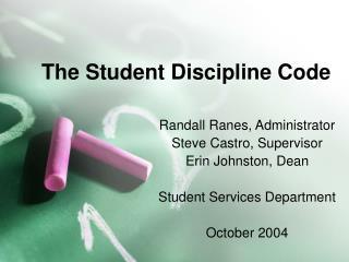 The Student Discipline Code