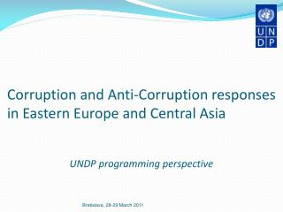 Corruption and Anti-Corruption responses in Eastern Europe and Central Asia