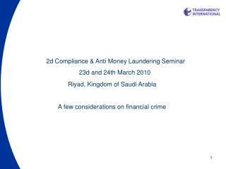 2d Compliance & Anti Money Laundering Seminar 23d and 24th March 2010
