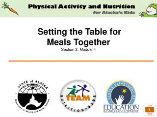 Setting the Table for  Meals Together Section 2: Module 4