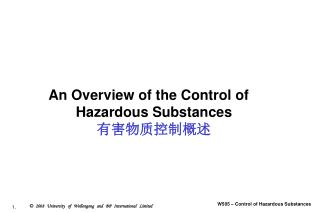 An Overview of the Control of Hazardous Substances 有害物质控制概述