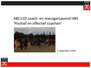 ABC11D  coach-  en  managersavond HBS  'Positief en effectief coachen'