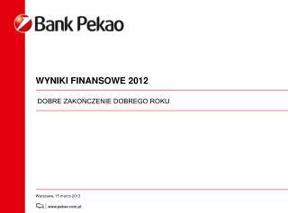 WYNIKI FINANSOWE 2012