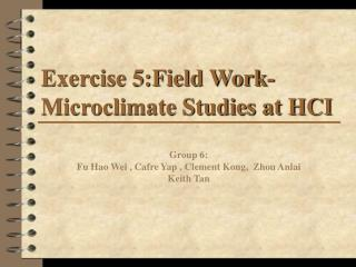 Exercise 5:Field Work-Microclimate Studies at HCI