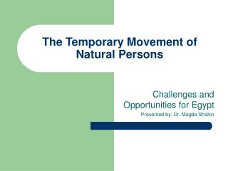 The Temporary Movement of Natural Persons