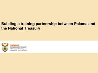 Building a training partnership between Palama and the National Treasury