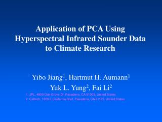 Application of PCA Using Hyperspectral Infrared Sounder Data to Climate Research