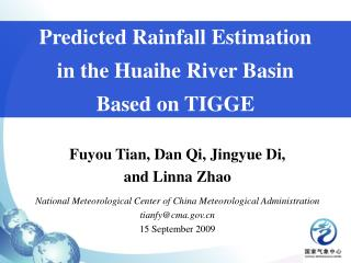 Predicted Rainfall Estimation  in the Huaihe River Basin  Based on TIGGE