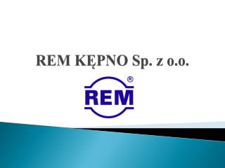 REM KĘPNO Sp. z o.o.