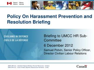 Policy On Harassment Prevention and Resolution Briefing