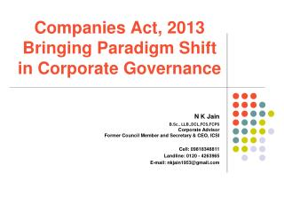 Companies  Act,  2013  Bringing  Paradigm Shift in Corporate Governance
