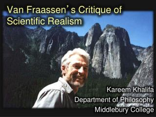 Van  Fraassen ' s Critique of Scientific Realism