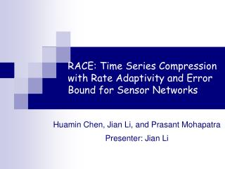 RACE: Time Series Compression with Rate Adaptivity and Error Bound for Sensor Networks