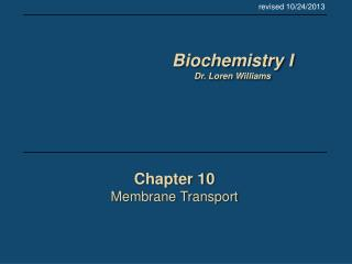 Chapter 10 Membrane Transport