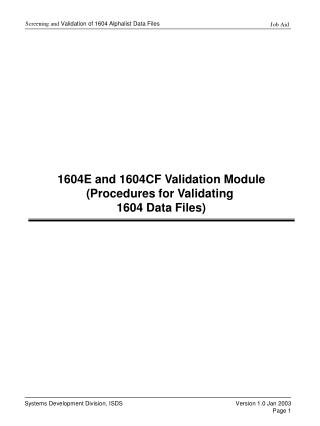 1604E and 1604CF Validation Module (Procedures for Validating  1604 Data Files)