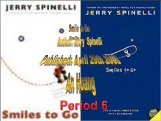 Smile to Go  Author: Jerry  Spinelli