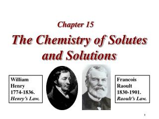 The Chemistry of Solutes and Solutions