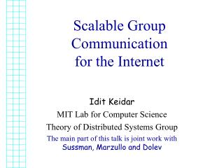 Scalable Group Communication  for the Internet