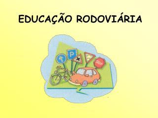 EDUCA��O RODOVI�RIA