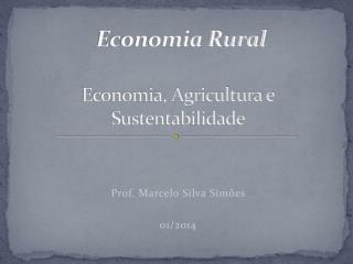 Economia, Agricultura  e Sustentabilidade