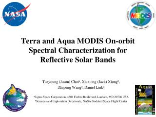 Terra and Aqua MODIS On-orbit Spectral Characterization for Reflective Solar Bands
