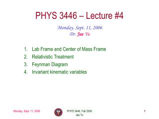 PHYS 3446 � Lecture #4