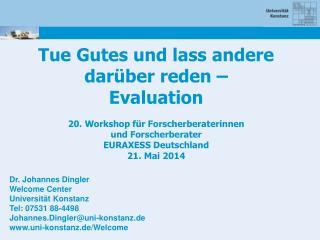 Tue Gutes und lass andere darüber reden –  Evaluation 20. Workshop für Forscherberaterinnen