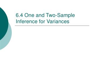 6.4 One and Two-Sample Inference for Variances