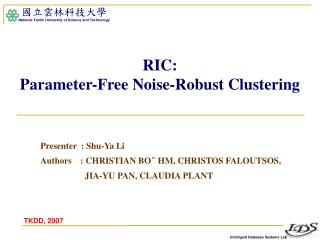 RIC:  Parameter-Free Noise-Robust Clustering