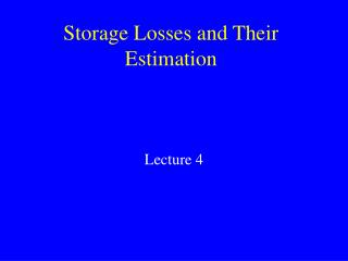 Storage Losses and Their Estimation