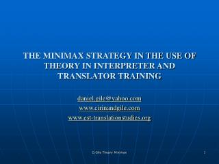 THE MINIMAX STRATEGY IN THE USE OF THEORY IN INTERPRETER AND TRANSLATOR TRAINING