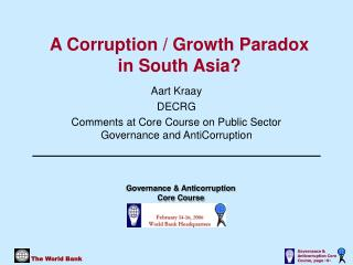 A Corruption / Growth Paradox  in South Asia?