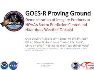 GOES-R Science Week 1 May 2012