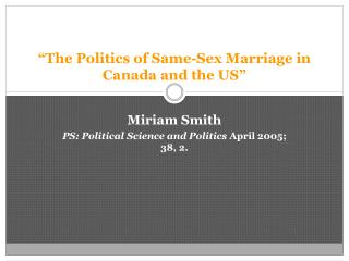 """The Politics of Same-Sex Marriage in Canada and the US"""