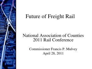 Future of Freight Rail