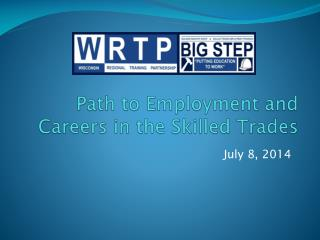 Path to Employment and Careers in the Skilled Trades