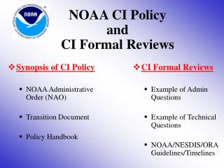 NOAA CI Policy   and   CI Formal Reviews