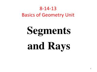 8-14-13 Basics of Geometry Unit