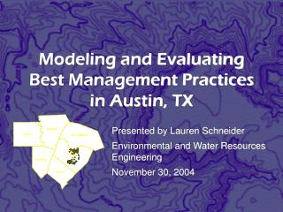 Modeling and Evaluating Best Management Practices in Austin, TX