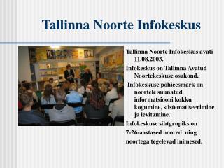 Tallinna Noorte Infokeskus