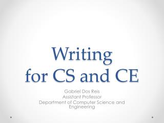 Writing for CS and CE