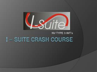 I – SUITE CRASH COURSE