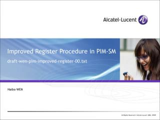 Improved Register Procedure in PIM-SM draft-wen-pim-improved-register-00.txt