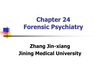 Chapter 24 Forensic Psychiatry