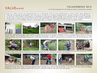 VOLUNTEERING 2012 Ein Erfahrungs-Bericht von Tamara Acklin und Salome Jacober