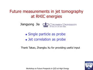 Future measurements in jet tomography at RHIC energies