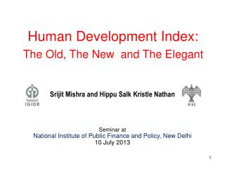 Human Development Index:  The Old, The New  and The Elegant