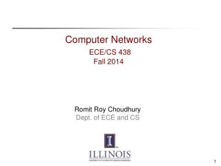 Computer Networks ECE/CS 438 Fall 2014