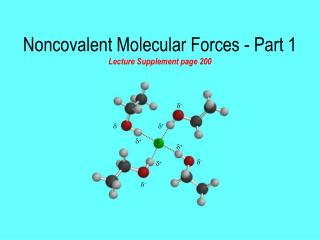 Noncovalent Molecular Forces - Part 1 Lecture Supplement page 200